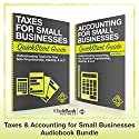 Taxes & Accounting for Small Businesses - QuickStart Guides: The Simplified Beginner's Guides to Taxes & Accounting for Small Businesses Audiobook by  ClydeBank Finance Narrated by Kevin Kollins