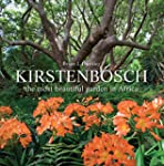 Kirstenbosch: The Most Beautiful Gard...