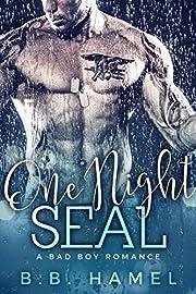 One Night SEAL: A Bad Boy Romance