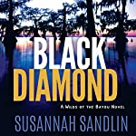 Black Diamond: Wilds of the Bayou, Book 2 | Susannah Sandlin