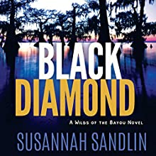 Black Diamond: Wilds of the Bayou, Book 2 Audiobook by Susannah Sandlin Narrated by Elizabeth Godley