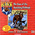 The Case of the Vanishing Fishhook Audiobook by John R. Erickson Narrated by John R. Erickson