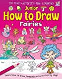 Junior How to Draw - Fairies and Princesses