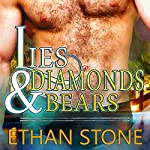 Lies & Diamonds & Bears: Love, Vegas Style, Book 2 | Ethan Stone