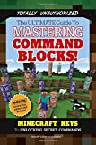 img - for The Ultimate Guide to Mastering Command Blocks!: Minecraft Keys to Unlocking Secret Commands book / textbook / text book