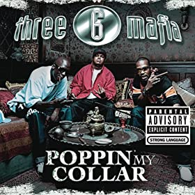 Three collar poppin download six mafia free my mp3