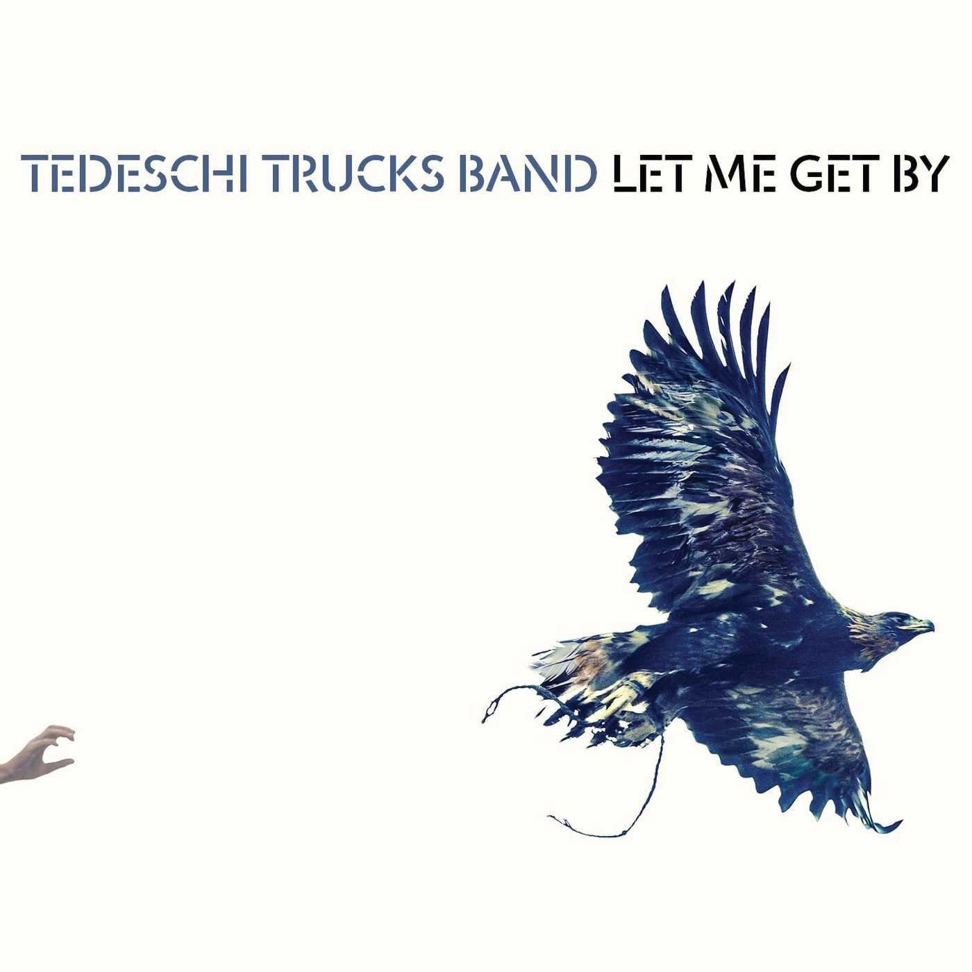 Tedeshi Trucks Band - Let Me Get By - Page 2 61ASx0iEwJL._SL1400_