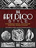 img - for The Art Deco Style: in Household Objects, Architecture, Sculpture, Graphics, Jewelry (Dover Architecture) book / textbook / text book