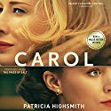 Carol - The Price of Salt (       UNABRIDGED) by Patricia Highsmith Narrated by Cassandra Campbell