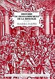 echange, troc Hendrik Cornelius Dirk Wit - Histoire du développement de la biologie, volume 1