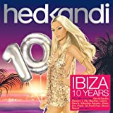 Hed Kandi: Ibiza 10 Years Various Artists