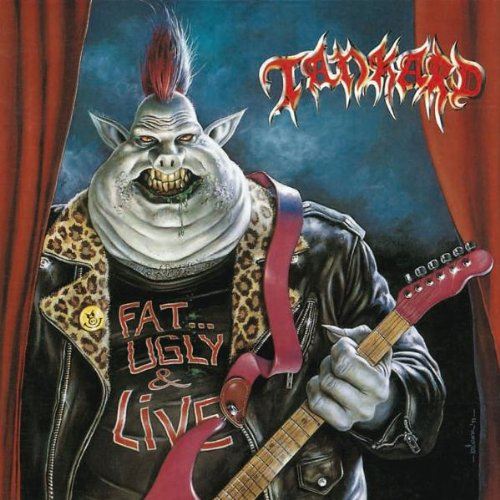 Tankard – Fat, Ugly And Live (1991) [FLAC]