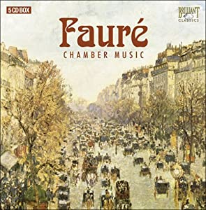 Faure: Chamber Music from Brilliant