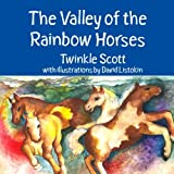 The Valley of the Rainbow Horses