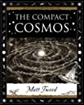 The Compact Cosmos (Wooden Books Gift...