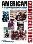 American Countercultures: An Encyclop...