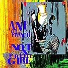 Not A Pretty Girl