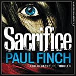 Sacrifice: DS Heckenburg, Book 2 | Paul Finch