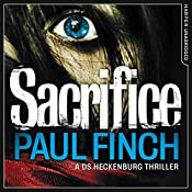 Sacrifice: DS Heckenburg, Book 2   Paul Finch