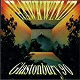 Live at Glastonbury Fest 1990 by Hawkwind (2000-02-08)