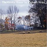 img - for The Grotta House by Richard Meier book / textbook / text book