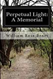 Perpetual Light: A Memorial