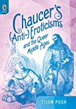 img - for Chaucer s (Anti-)Eroticisms and the Queer Middle Ages (Interventions: New Studies Medieval Cult) book / textbook / text book