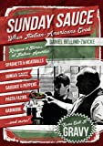 SUNDAY SAUCE - When Italian Americans Cook: Secret Italian Recipes & Favorite Dishes .. Italian Cookbook with Clemenza Spaghetti & Meatballs Sunday Sauce Godfather Gravy