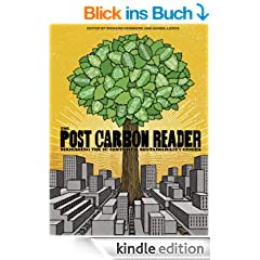 The Post Carbon Reader: Managing the 21st Century's Sustainability Crises (English Edition)