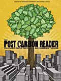 img - for The Post Carbon Reader: Managing the 21st Century's Sustainability Crises book / textbook / text book