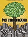 The Post Carbon Reader: Managing the...