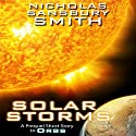 Solar Storms: A Prequel Short Story to ORBS (       UNABRIDGED) by Nicholas Sansbury Smith Narrated by Elizabeth Evans
