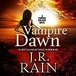 Vampire Dawn: Vampire for Hire, Book 5 | J. R. Rain