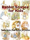 img - for Rabbit Stories for Kids : Twelve Stories About Rabbits for Children book / textbook / text book