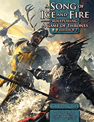 A Song of Ice & Fire RPG: A Game of Thrones Edition (Song of Fire & Ice Role Pg)