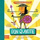 img - for Don Quixote: A BabyLit  Spanish Language Primer (BabyLit Books) book / textbook / text book