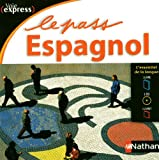 img - for Le Pass espagnol - Voie express book / textbook / text book