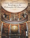 img - for Classic and Contemporary Readings in the Philosophy of Education book / textbook / text book