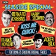 Seaside Special - Kiss Me Quick!