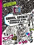 Monster High: Ghoul Spirit: A Monster...
