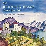 Mit Hermann Hesse durch das Jahr | Hermann Hesse