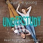 Understudy | Cheyanne Young