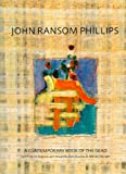 John Ransom Phillips: A Contemporary Book of the Dead (1555953158) by Zahi Hawass