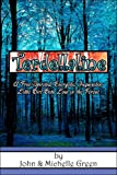 Terdellaline: A Free-Spirited, Energetic, Inquisitive Little Girl, Gets Lost in the Forest (1413795285) by Green, John