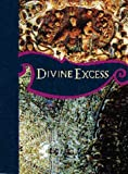 Image de Divine Excess: Mexican Ultra-Baroque