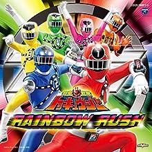 烈車戦隊トッキュウジャー RAINBOW RUSH