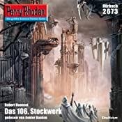 H&ouml;rbuch Das 106. Stockwerk (Perry Rhodan 2673)