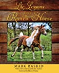Life Lessons from a Ranch Horse: With...