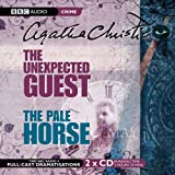 The Unexpected Guest: AND The Pale Horse (BBC Audio Crime)