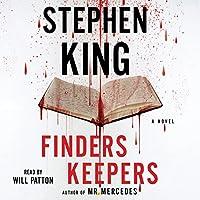 Finders Keepers: A Novel Hörbuch von Stephen King Gesprochen von: Will Patton